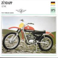 1973 - FICHE TECHNIQUE MOTO - DÉTAIL COMPLET À L´ENDOS - ZÜNDAPP 125 MC - TOUT TERRAIN - ALLEMAGNE - Motor Bikes
