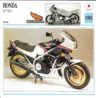 1983 - FICHE TECHNIQUE MOTO - DÉTAIL COMPLET À L´ENDOS - HONDA VF 750 F - SPORT - JAPON - Motor Bikes