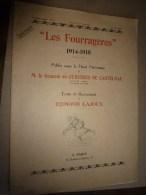 1914-1919  LES FOURRAGERES par Gl De Castelnau, illustr� par E. Lajoux (Chasseurs alpins � pied, Rgt du Diable, etc