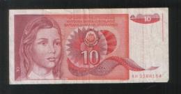 YUGOSLAVIA  10 Dinara 1990 - Yugoslavia