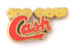 Pin's  CASH 100 000 F - Ex Jeu De La Française Des Jeux - Zamac - Decat - E089 - Games