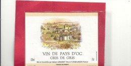 --VIN DE PAYS D OC--GRIS DE GRIS--ETIQUETTE TISSEE--12°--75cl-- - Vin De Pays D'Oc