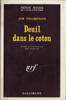 Jim THOMPSON Deuil Dans Le Coton Série Noire N°1319 (EO, 1970) - Série Noire