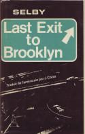 Hubert SELBY Jr Last Exit To Brooklyn Albin Michel (1972) Cartonné Sous Jaquette Comme Neuf - Non Classificati