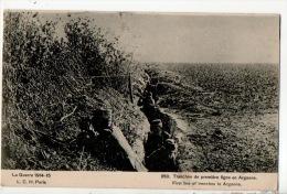 51 - TRANCHÉE DE PREMIÈRE LIGNE EN ARGONNE . GUERRE 1914-15 - Réf. N°8771 - - Francia