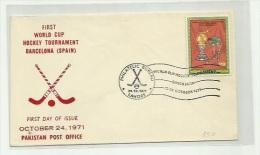 FDC - SPAIN - PAKISTAN 1971 - II COPA DEL MUNDO DE HOCKEY - FDC PAKISTAN - Jockey (sobre Hierba)