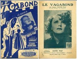 40 60 PARTITION  X 2 EDITH PIAF LE VAGABOND 2 VERSIONS HERICARD LOUIGUY 1941 - Musique & Instruments