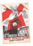 XXX CONGRESSO NAZIONALE DEL PARTITO SOCIALISTA ITALIANO MILANO 1953 Thème Politique, - Political Parties & Elections