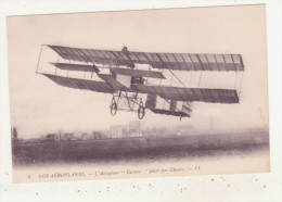 "AVIATION - NOS AEROPLANES - L´AEROPLANE ""FARMAN"" PILOTE PAR CHAVEZ -  CPA ANIMEE - ....-1914: Precursori"