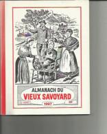 Almanach Du  ( Vieux Savoyard ) 52e Année 1997 - Autres