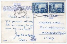 MALAYSIA - BATU CAVES KUALA LUMPUR - 1964 - Malesia