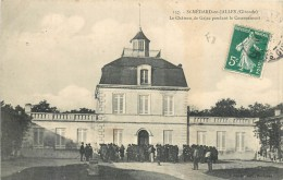 33 SAINT MEDART EN JALLES - Le Château De Gajac Pendant Le Casernement - Otros Municipios
