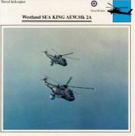 WESTLAND  SEA  KING  AEW.MK 2A     2 SCAN   (NUOVO CON DESCRIZIONE E SCHEDA TECNICA) - Elicotteri