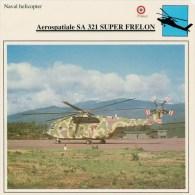 AEROSPATIALE  SA  321  SUPER FRELON      2 SCAN   (NUOVO CON DESCRIZIONE E SCHEDA TECNICA) - Elicotteri