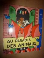 1956 Au PARADIS Des ANIMAUX N° 4   écrit Et Dessiné Par Alain Saint-Ogan ,  édité Par La VACHE Qui RIT - Bücher, Zeitschriften, Comics