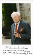 MAURICE DRUON (1918 2009) ECRIVAIN HOMME POLITIQUE FRANCAIS ACADEMIE FRANCAISE PHOTO AVEC MOT AUTOGRAPHE - Autografi