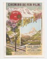 Cpa Suisse Valais - Pub Publicité Chemins De Fer Plm Vallée Zermatt Le Mont Rose Ligne Via Pontarlier Zermatt - VS Wallis