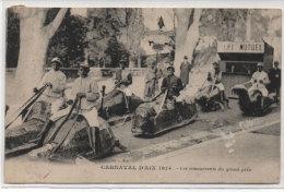AIX EN PROVENCE - Carnaval 1914 - Les Concurrents Du Grand Prix . (76896) - Aix En Provence