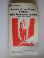 M#0E25 LETTERE DI CONDANNATI A MORTE DELLA RESISTENZA ITALIANA Gli Struzzi Einaudi 1975/GUERRA - Italiano