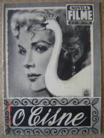 THE SWAN - GRACE KELLY ALEC GUINNESS LOUIS JOURDAN JESSIE LANDIS BRIAN AHERNE  PORTUGAL  MAG 1956 NOVELA FILME - Riviste & Giornali
