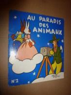 1956 Au PARADIS Des ANIMAUX N° 2  écrit Et Dessiné Par Alain Saint-Ogan ,  édité Par La VACHE Qui RIT - Bücher, Zeitschriften, Comics