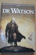 Sherlock Holmes - Dr Watson - Tome 1 - Le Grand Hiatus (1ère Partie) - E.O - Octobre 2014 - Other