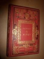 1882 Nos ALPES :Castellane,Chillon,Lac Du Bourget,Drumettaz,Sisteron,Albertville,Cagnes,Cannes,Mont-Dore-l-B,Evian,etc - Bücher, Zeitschriften, Comics