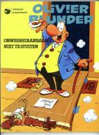 Olivier Blunder - Onweerstaanbaar Niet Te Stuiten (1978) - Olivier Blunder