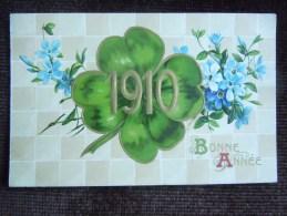 Bonne Année 1910 , Fleur Et Trèfle à Quatre Feuilles - Autres