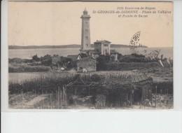 CHARENTE MARITIME - SAINT GEORGES DE DIDONNE - Phare De Vallières - Saint-Georges-de-Didonne