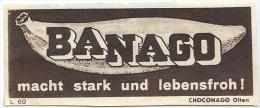 """Kleinanzeige  """"Banago - Macht Stark Und Lebensfroh ! - Choconago, Olten""""           Ca. 1945 - Advertising"""