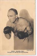 BOXE - Marcel THIL - Champion Du Monde Des Poids Moyens - Boxing
