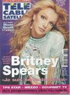 "TELE CABLE SATELLITE  N° 621  "" BRITNEY SPEARS  "" -   MARS /AVRIL  2002 - Télévision"
