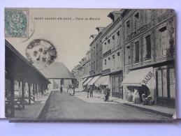 76 - SAINT VALERY EN CAUX - PLACE DU MARCHE - ANIMEE - 1907 - Saint Valery En Caux