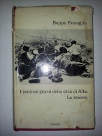 M#0E76 Beppe Fenoglio I VENTITRE GIORNI DELLA CITTA´ Di ALBA I Coralli Einaudi Ed.1966/GUERRA/PARTIGIANI - Italiano