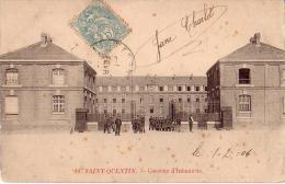 SAINT-QUENTIN: Caserne D'Infanterie - Saint Quentin