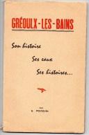 54Sm   04 Greoulx Greoux Les Bains Livre De 98 Pages Sur Son Histoire Et Ses Histoires - Ciencia