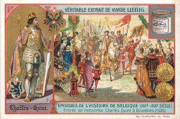 """CHROMO LIEBIG - """" Episodes De L'Histoire De Belgique 2° """" Charles-Quint - N° 1 - Série Belge N° 814 - Année 1905 - Liebig"""