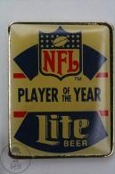 NFL Player Of The Year - Lite Beer Advertising - Pin Badge #PLS - Fútbol