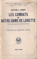 CAPITAINE JOUBERT COMBATS NOTRE DAME LORETTE GUERRE 1914 1918 POILU TRANCHEES BATAILLE ARTOIS