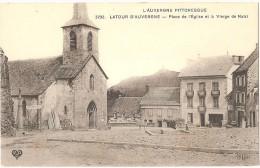 Dépt 63 - LA TOUR-D´AUVERGNE - Place De L´Église Et Vierge De Natzi - ELD - Sepchat Aubergiste, épicerie Verny - Latour - Otros Municipios