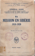GENERAL JANIN CHEF MISSION ARMEE FRANCAISE SIBERIE 1918 1920 GUERRE REVOLUTION RUSSIE URSS