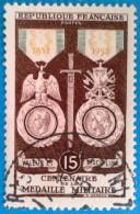 France 1952 : Centenaire De La Médaille Militaire N° 927 Oblitéré - Gebruikt