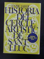 Enric Jardí: Història Del Cercle Artístic De Sant Lluc (història Local Barcelona Destino) - Libros, Revistas, Cómics