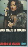"""SAS   """" VOIR MALTE ET MOURIR """" N° 54 - GERARD DE VILLIERS - PLON - SAS"""