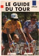 CYCLISME  TOUR DE FRANCE LE GUIDE OFFICIEL DU TOUR 1992 - Cycling