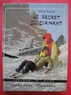 Le secret du diamant, Henry Suquet, Illustrations de Joubert , Fleurus 1954 Bon etat