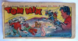 RARE Couverture Du RECIT COMPLET - TOM MIX N°20  1948 éditions Mondiales Incomplet Seulement La Couverture - Autres