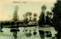 Belle Carte   -  Brezolles  -  L 'Etang                                  A680 - Autres Communes