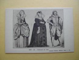 Les Costumes De 1620. - Histoire
